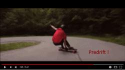 Downhill longboarding predrift