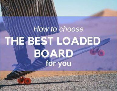 Best loaded board