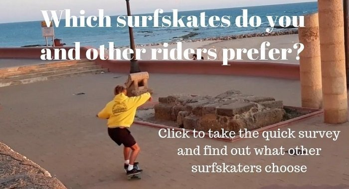 surfskate survey: what's your favorite surfskate